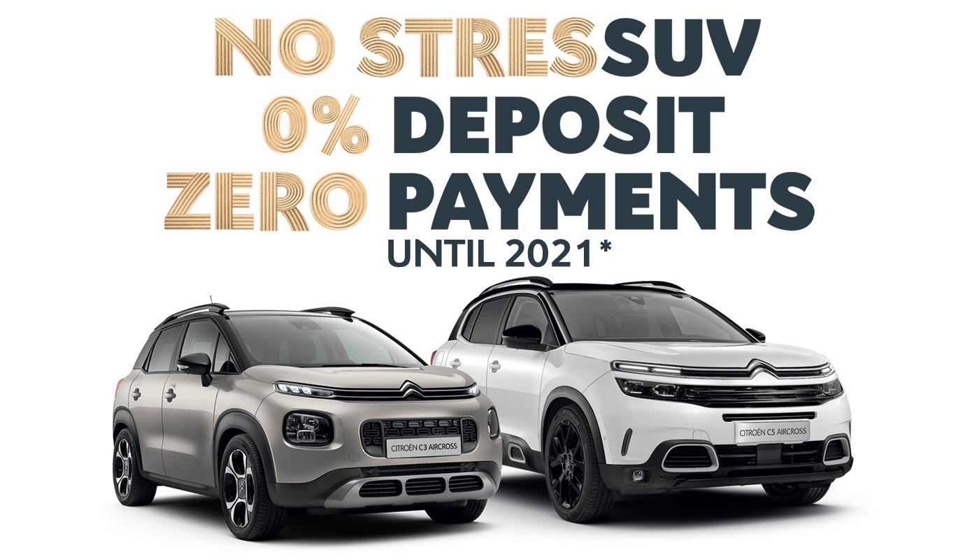 Citroën No StresSUV Finance Offer With 0% Deposit and Zero Payments Until 2021